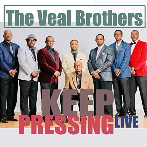 The Veal Brothers - Keep Pressing 2019