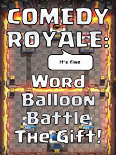 COMEDY ROYALE: Word Balloon Battle - The Gift!