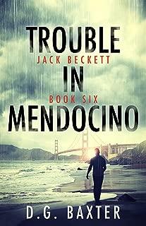 Trouble in Mendocino (Jack Beckett Book Six)
