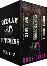 Bedlam Butchers, Volumes 1-3: Off Limits, Packing Double, Double Trouble: The Motorcycle Clubs