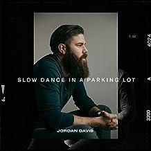 Slow Dance In A Parking Lot