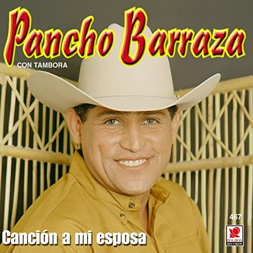 Cancion A Mi Esposa de Pancho Barraza en Amazon Music - Amazon.es
