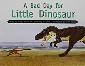 Rigby PM Stars: Individual Student Edition Yellow (Levels 6-8) A Bad Day for Little Dinosaur