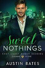 Sweet Nothings (East Coast Sugar Daddies Book 5) (English Edition)
