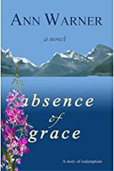 Absence of Grace Kindle Edition