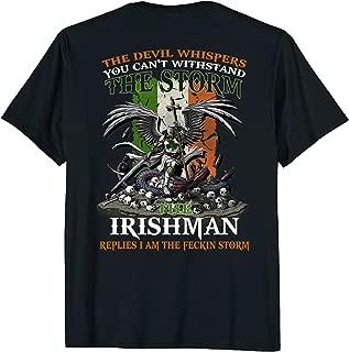 The Devil whispers Irishman replies I am feckin storm Tshirt