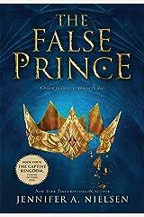 The False Prince (The Ascendance Series, Book 1) Kindle Edition