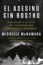 El asesino sin rostro: Una mujer a la caza del psicópata que aterrorizó California (NOVELA POLICÍACA) (Spanish Edition)
