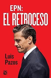 EPN: El retroceso (Spanish Edition)