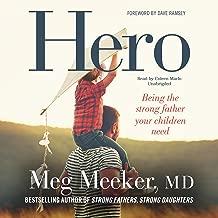 Best hero by dr meg meeker Reviews
