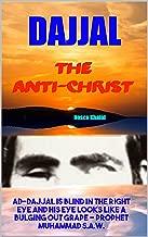 DAJJAL: The anti-Christ (Apocalypse Countdown 666 Book 4)