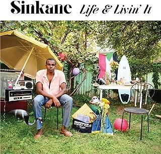 Life & Livin' It