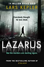 Lazarus: The most chilling and terrifying serial killer crime thriller of 2020 from the No. 1 international bestselling author (Joona Linna, Book 7)