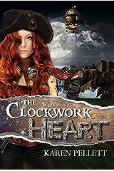 The Clockwork Heart Kindle Edition