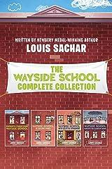 The Wayside School 4-Book Collection: Sideways Stories from Wayside School, Wayside School Is Falling Down, Wayside School Gets a Little Stranger, Wayside School Beneath the Cloud of Doom Kindle Edition