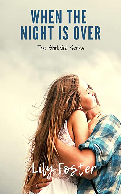 When the Night is Over (Blackbird Series Book 1) (English Edition)