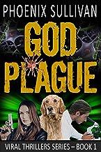 GOD Plague (Viral Thrillers Book 1)