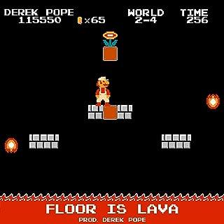 Floor Is Lava [Explicit]