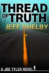Thread of Truth (The Joe Tyler Series Book 9) Kindle Edition