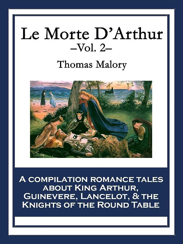 可塑性ロールプレビスサイトLe Morte D'Arthur: Volume 2 (English Edition)