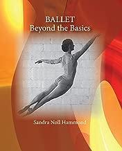 Ballet: Beyond the Basics