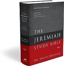 The Jeremiah Study Bible, NKJV: Jacketed Hardcover: What It Says. What It Means. What It Means For You.