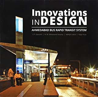 Innovations in Design: Ahmedabad Bus Rapid Transit System