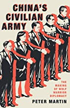 China's Civilian Army: The Making of Wolf Warrior Diplomacy (English Edition)