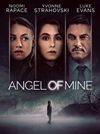 Noomi Rapace Stars in the Psychological Thriller ANGEL OF MINE on Blu-ray, DVD, Digital Oct. 22 from Lionsgate
