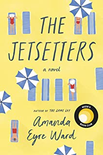 The Jetsetters: A 2020 REESE WITHERSPOON HELLO SUNSHINE BOOK CLUB PICK