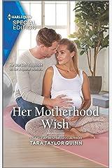Her Motherhood Wish (The Parent Portal Book 3) Kindle Edition