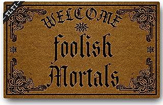 TLTI Welcome Foolish Mortals Funny Doormat Entrance Floor Mat Standard Outdoor Welcome Door Mat | Patio Office Garden Bedr...