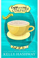 Cappuccinos and Corpses (Cup of Jo Book 2) Kindle Edition
