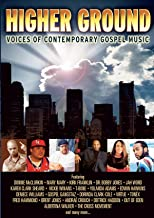 Higher Ground: Voices of Today's Contemporary Gospel Music