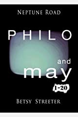 Neptune Road: Philo and May 1-20 Kindle Edition