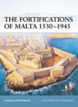 The Fortifications of Malta 1530–1945 (Fortress Book 16)