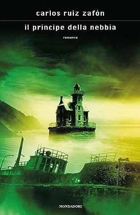 Il principe della nebbia (La Trilogia della Nebbia Vol. 1)