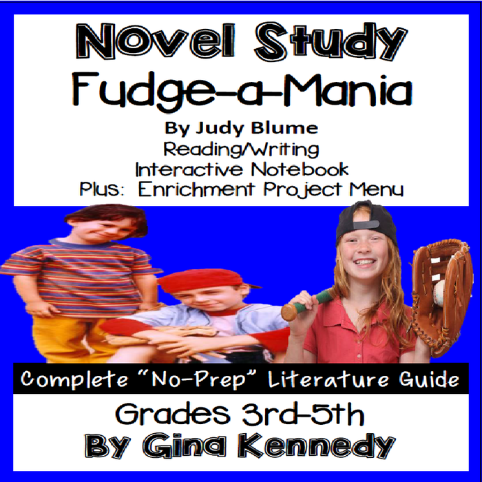 Novel Study- Fudge-a-Mania by Judy …