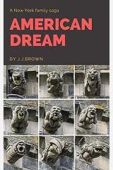 American Dream Kindle Edition
