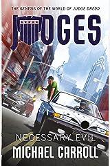 JUDGES: Necessary Evil Kindle Edition