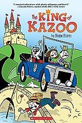 The King of Kazoo Kindle Edition