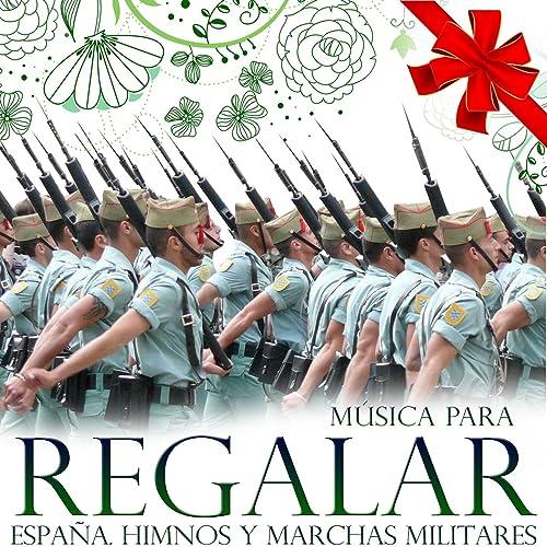Marcha Banda Musical del Legionario de Gran Banda Militar en Amazon Music - Amazon.es