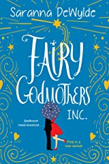 Fairy Godmothers, Inc.: A Hilarious and Charming Feel-Good Read Kindle Edition