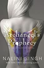Archangel's Prophecy: Guild Hunter Book 11 (The Guild Hunter Series)