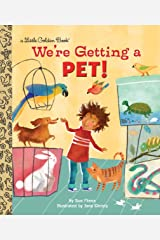 We're Getting a Pet! (Little Golden Book) Kindle Edition