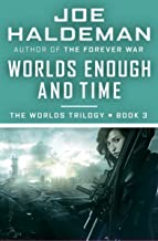 Worlds Enough and Time (The Worlds Trilogy Book 3)