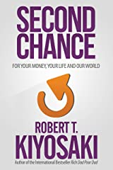 Second Chance: for Your Money, Your Life and Our World Kindle Edition