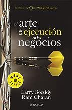 El arte de la ejecución en los negocios (Spanish Edition)