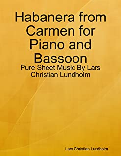 Habanera from Carmen for Piano and Bassoon - Pure Sheet Music By Lars Christian Lundholm