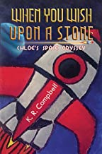 When You Wish Upon a Stone: Chloe's Space Odyssey (English Edition)